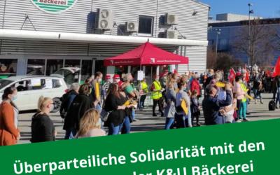 Solidarität mit den Beschäftigten der K&U Bäckerei